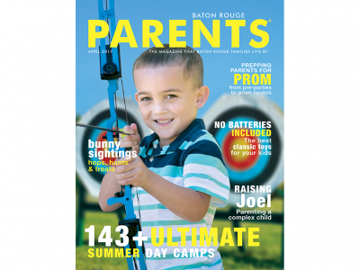 April 2017 - Baton Rouge Parents Magazine