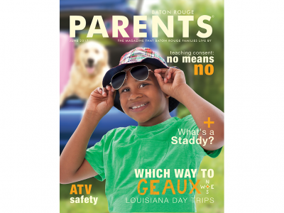 June 2017 - Baton Rouge Parents Magazine