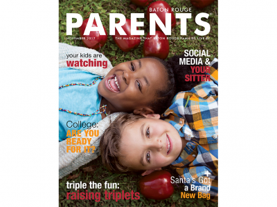 November 2017 - Baton Rouge Parents Magazine