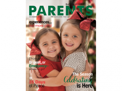 December 2017 - Baton Rouge Parents Magazine