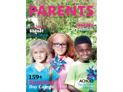 April 2018 - Baton Rouge Parents Magazine