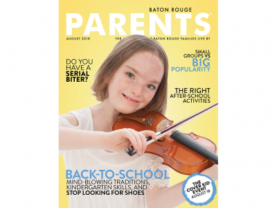 August 2018 - Baton Rouge Parents Magazine