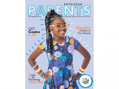 September 2018 - Baton Rouge Parents Magazine