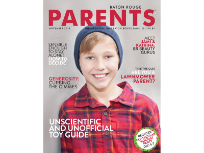 November 2018 - Baton Rouge Parents Magazine