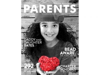 February 2019 - Baton Rouge Parents Magazine