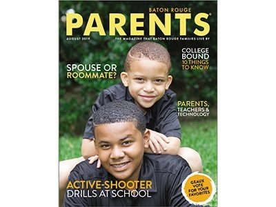 August 2019 - Baton Rouge Parents Magazine