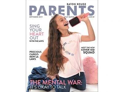 September 2019- Baton Rouge Parents Magazine
