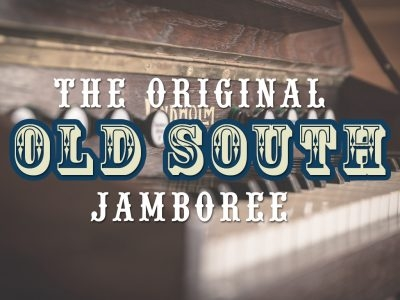 OLD SOUTH JAMBOREE