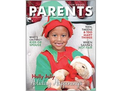 December 2019 - Baton Rouge Parents Magazine