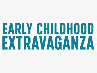 EARLY CHILDHOOD EXTRAVAGANZA