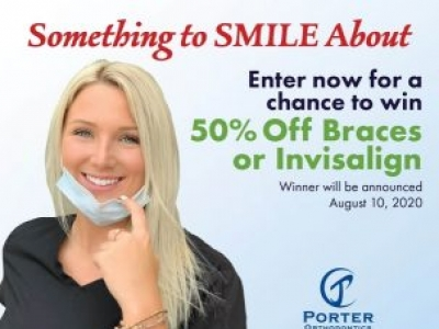 Enter for a Chance to Win with Porter Orthodontics!