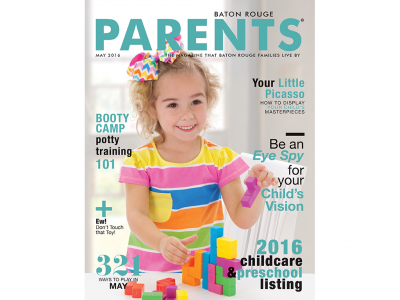 May 2016 - Baton Rouge Parents Magazine