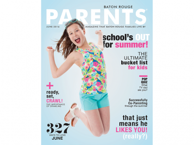 June 2016 - Baton Rouge Parents Magazine