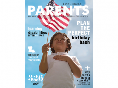 July 2016 - Baton Rouge Parents Magazine