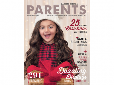 December 2016 - Baton Rouge Parents Magazine
